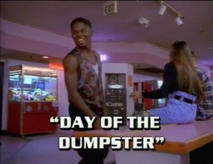Day Of The Dumpster Pilot