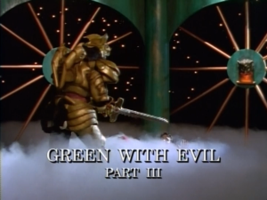 Green With Evil Part 3
