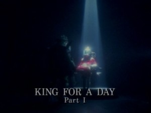 King For A Day Part 1