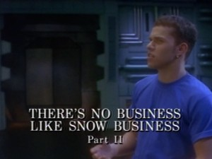 There's No Business Like Snow Business Part 2