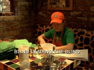 Blind Leading The Blind