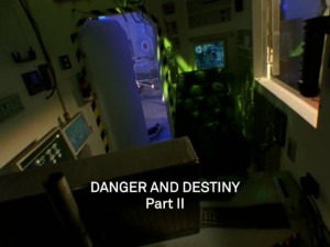 Danger And Destiny Part 2