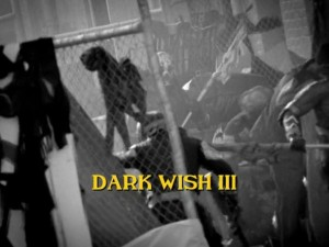 Dark Wish Part 3