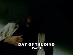 Day Of The Dino Part 1