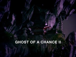 Ghost Of A Chance Part 2