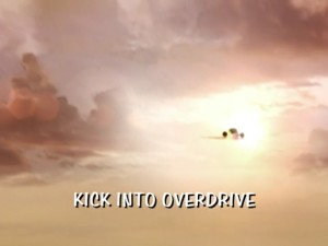 Kick Into Overdrive Part 1