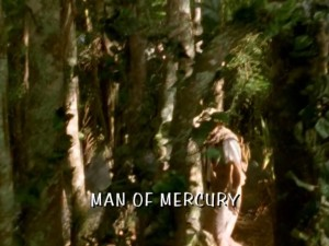 Man Of Mercury Part 1