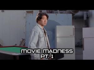 Movie Madness Part 1