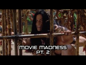 Movie Madness Part 2