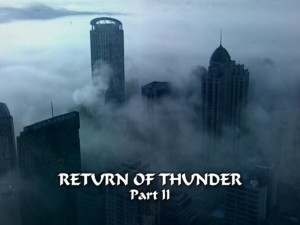 Return Of Thunder Part 2