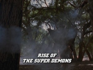Rise Of The Super Demons