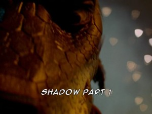 Shadow Part 1