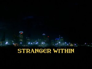 Stranger Within Part 1