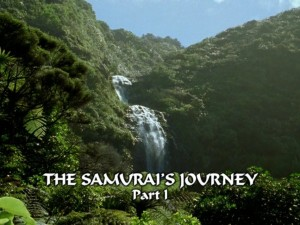 The Samurai's Journey Part 1