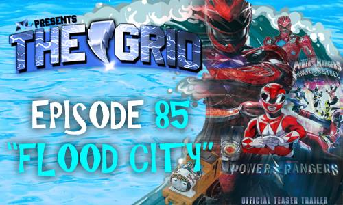 The Grid Episode 85 Flood City